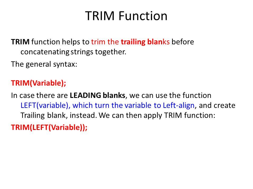 TRIM Function