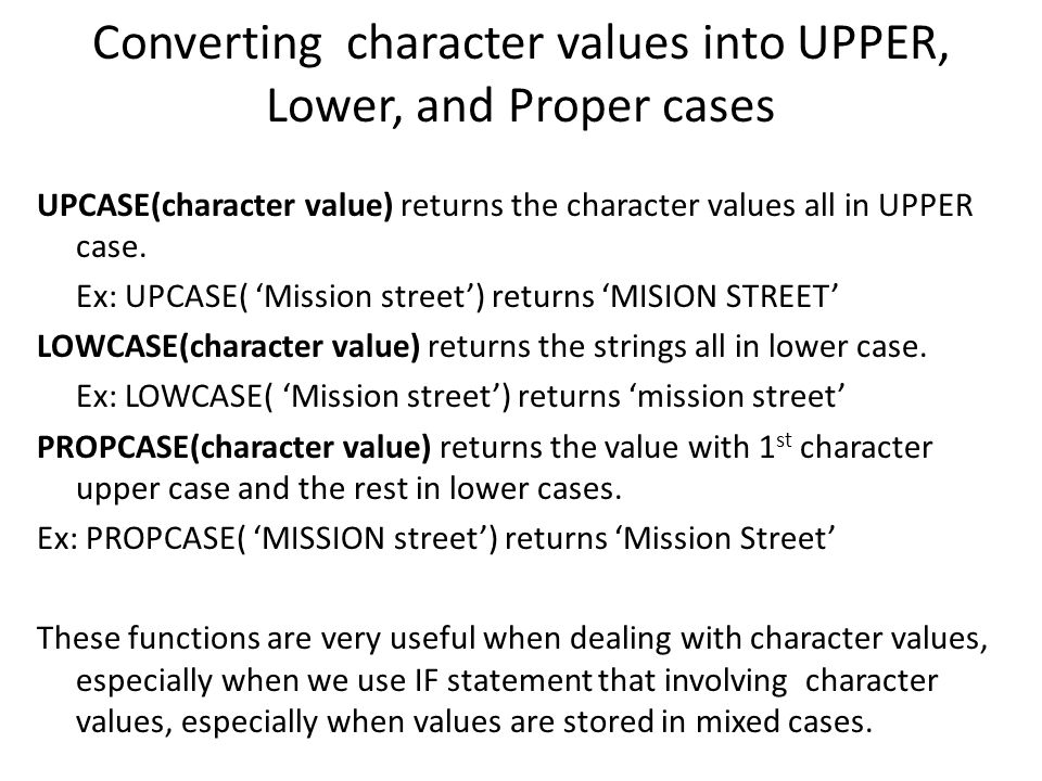 Converting character values into UPPER, Lower, and Proper cases
