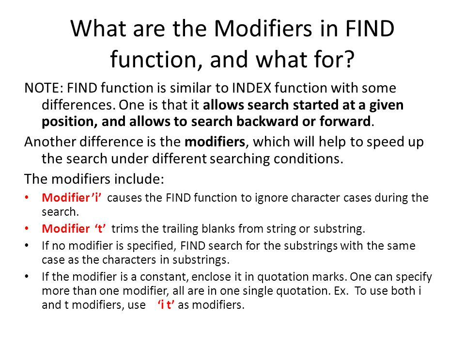What are the Modifiers in FIND function, and what for