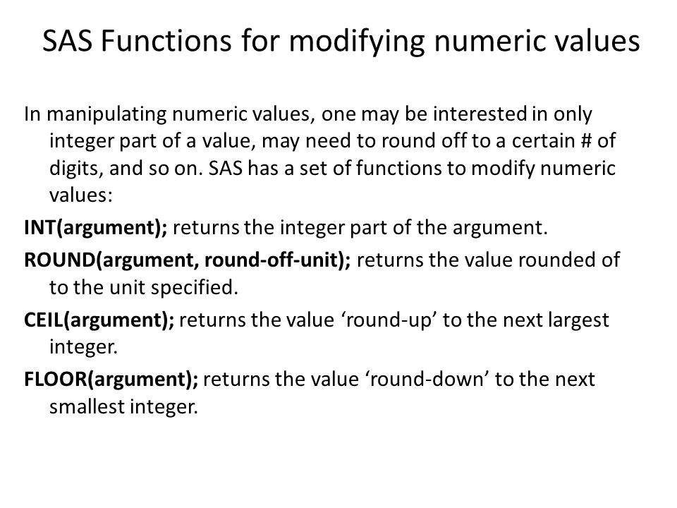 SAS Functions for modifying numeric values
