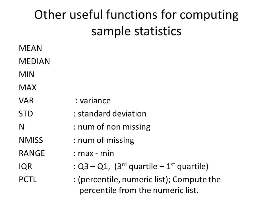 Other useful functions for computing sample statistics