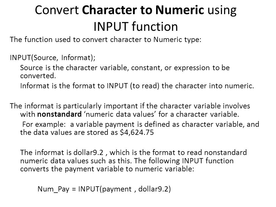 Convert Character to Numeric using INPUT function