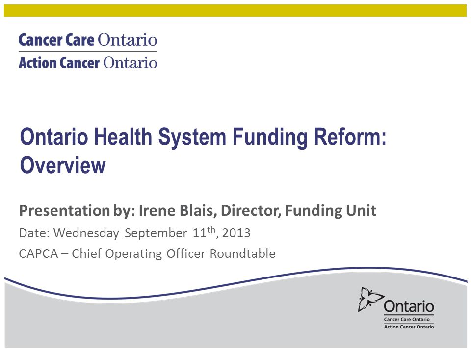 Ontario Health System Funding Reform: Overview