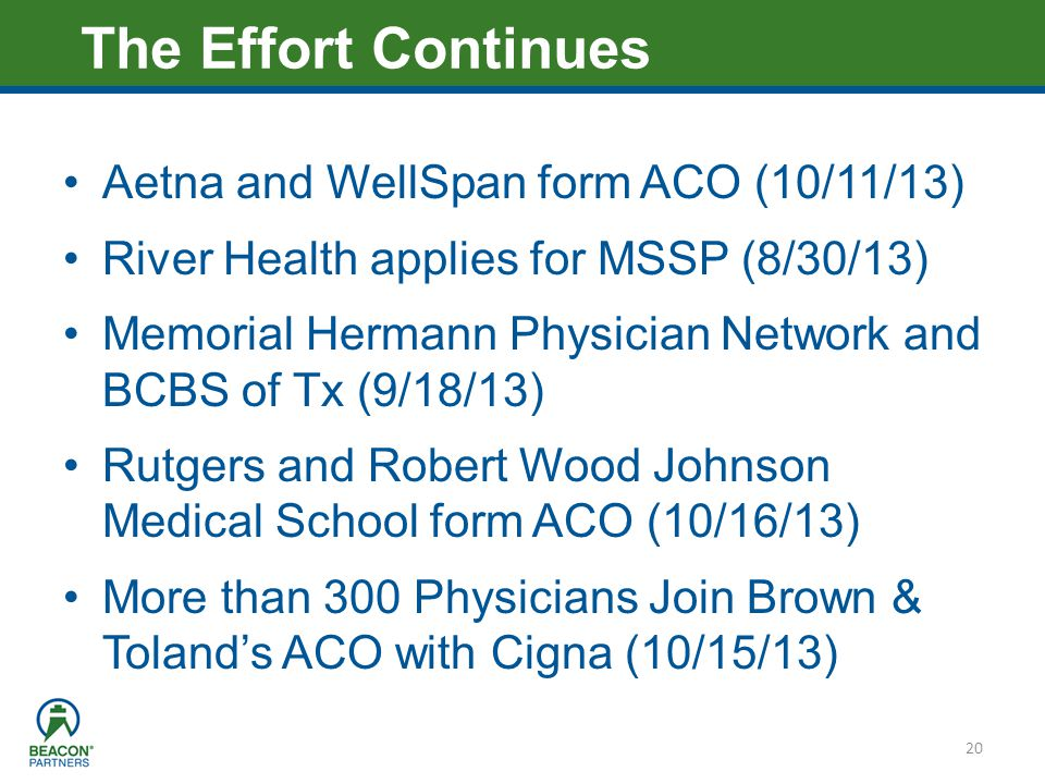 The Effort Continues Aetna and WellSpan form ACO (10/11/13)