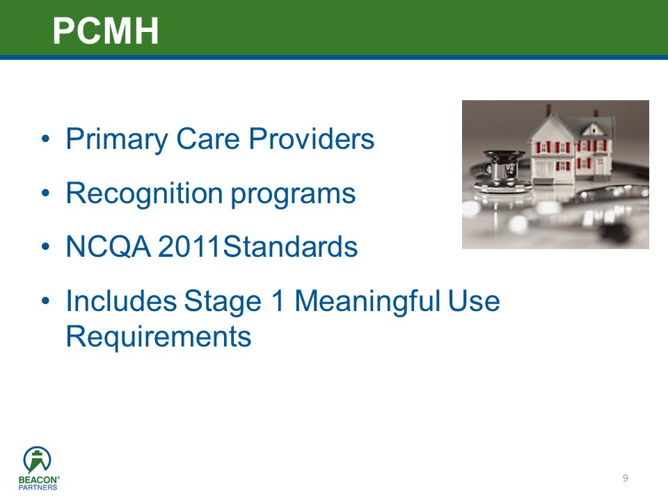 PCMH Primary Care Providers Recognition programs NCQA 2011Standards