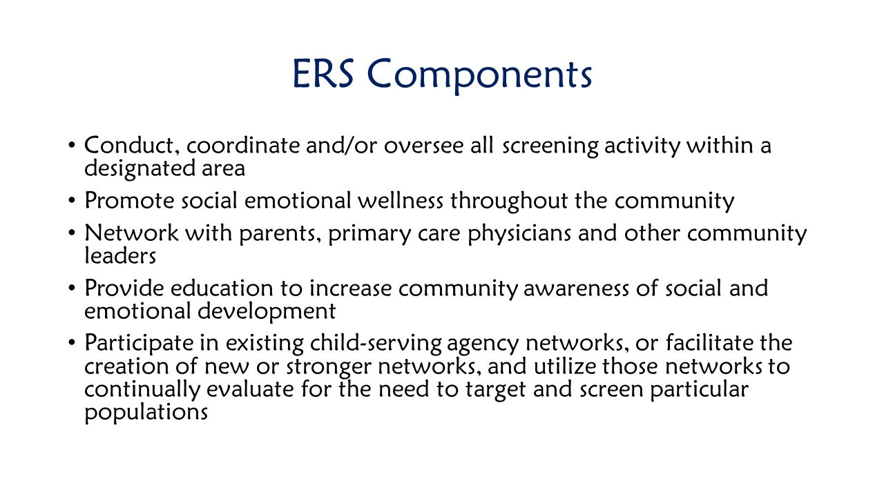 ERS Components Conduct, coordinate and/or oversee all screening activity within a designated area.