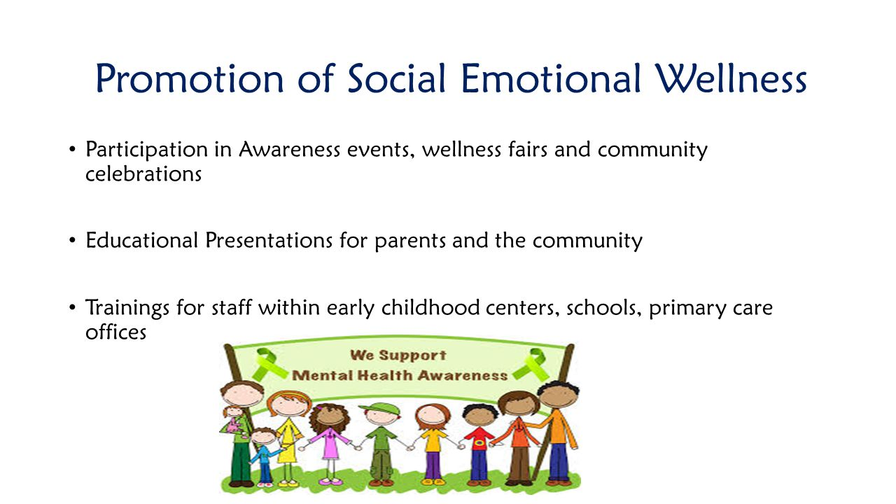 Promotion of Social Emotional Wellness