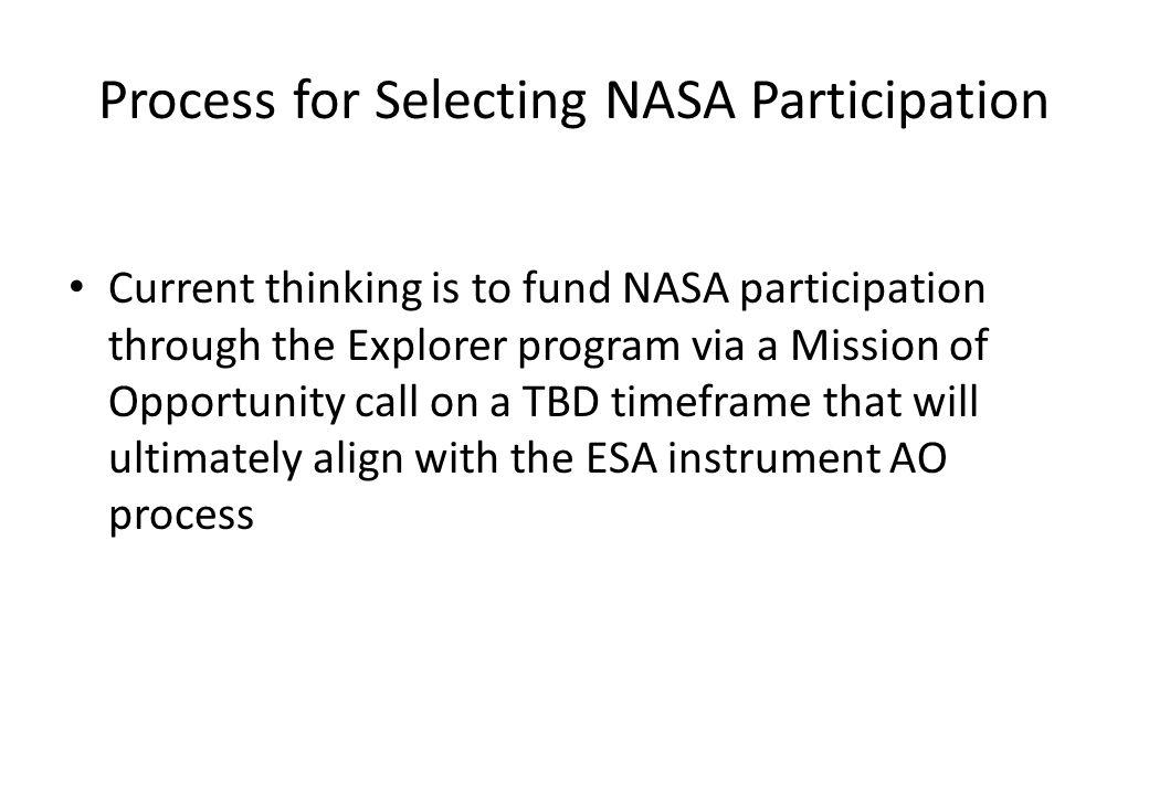 Process for Selecting NASA Participation