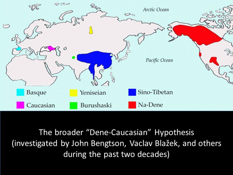 The broader Dene-Caucasian Hypothesis