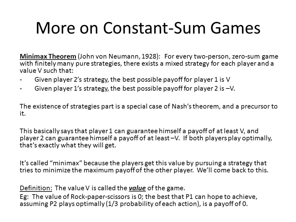More on Constant-Sum Games