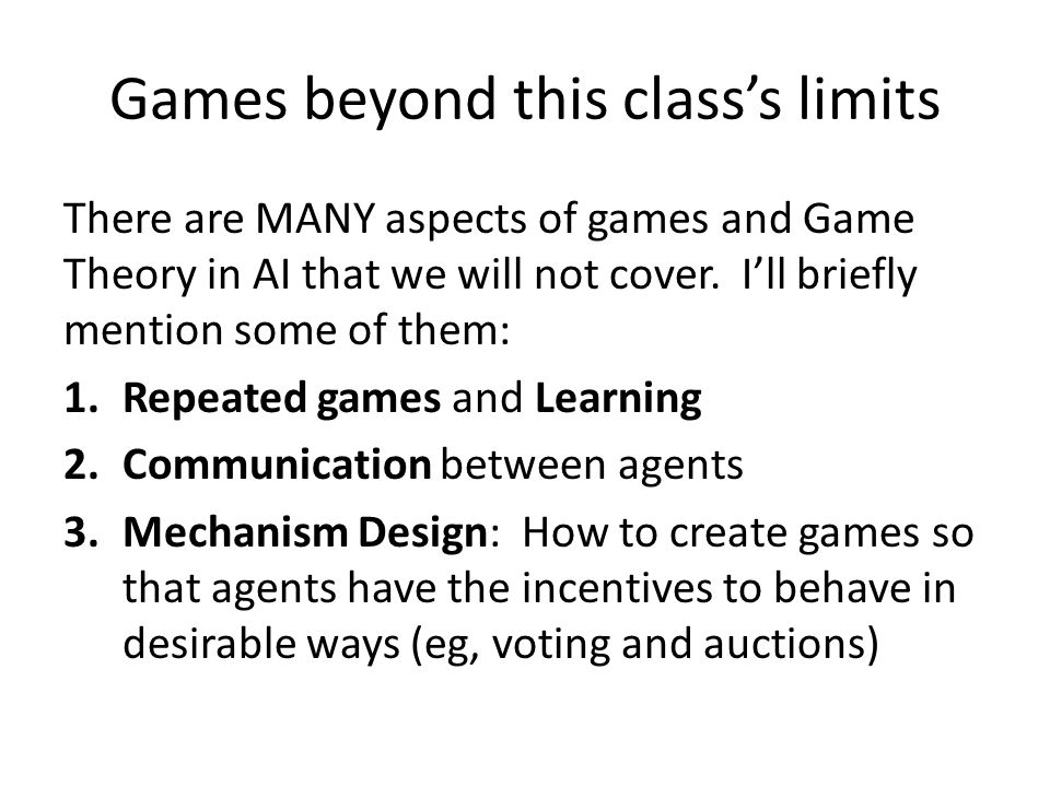 Games beyond this class's limits