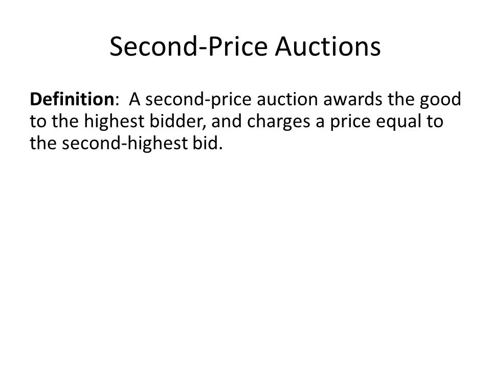 Second-Price Auctions