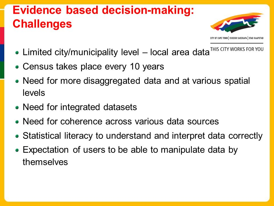 Evidence based decision-making: Challenges
