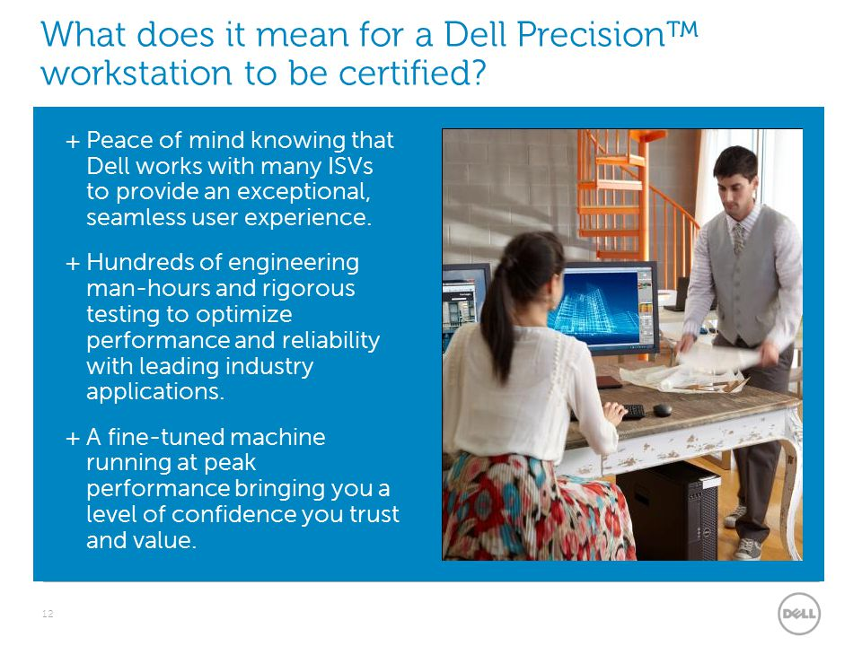 What does it mean for a Dell Precision™ workstation to be certified