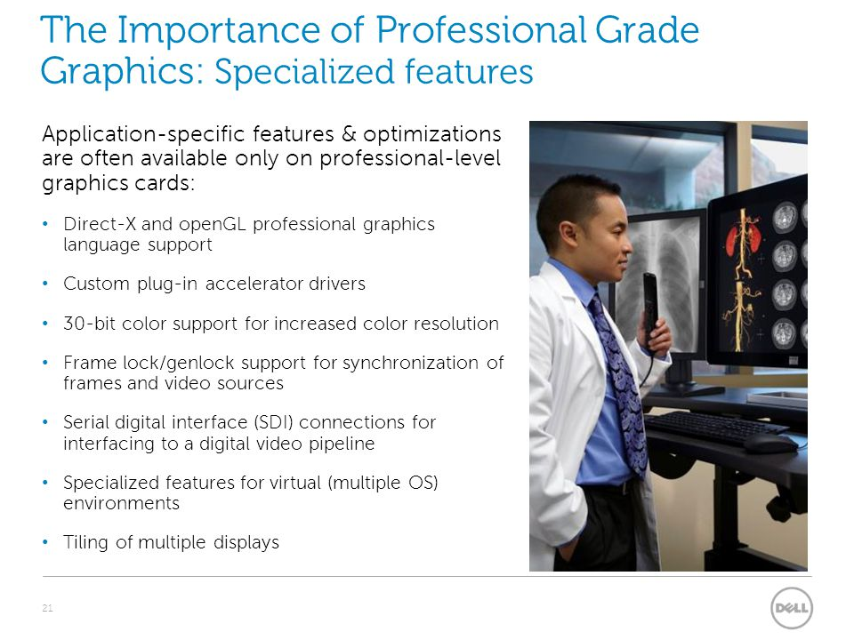 The Importance of Professional Grade Graphics: Specialized features
