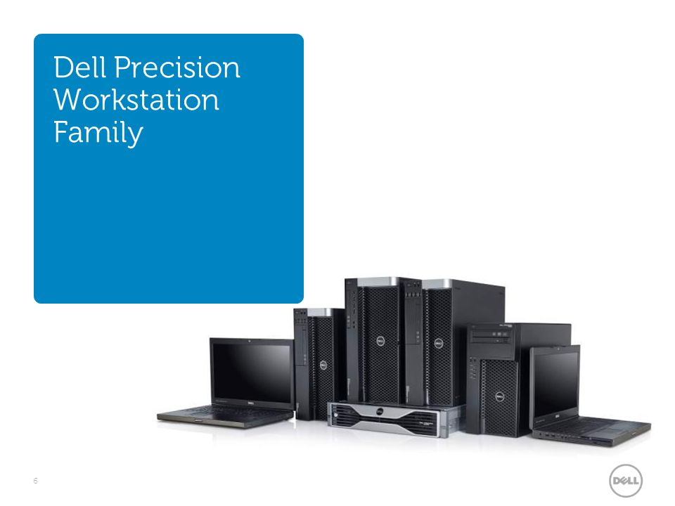 Dell Precision Workstation Family