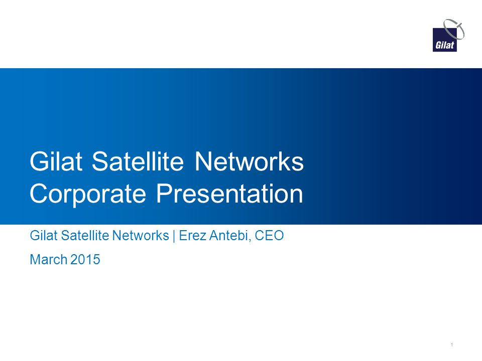 Gilat Satellite Networks Corporate Presentation