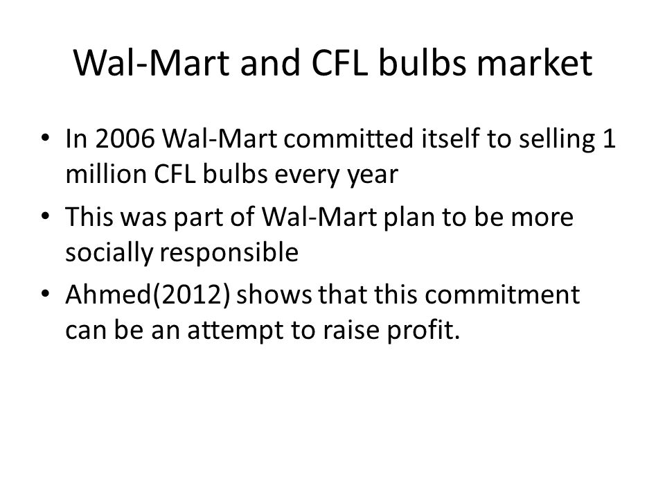 Wal-Mart and CFL bulbs market