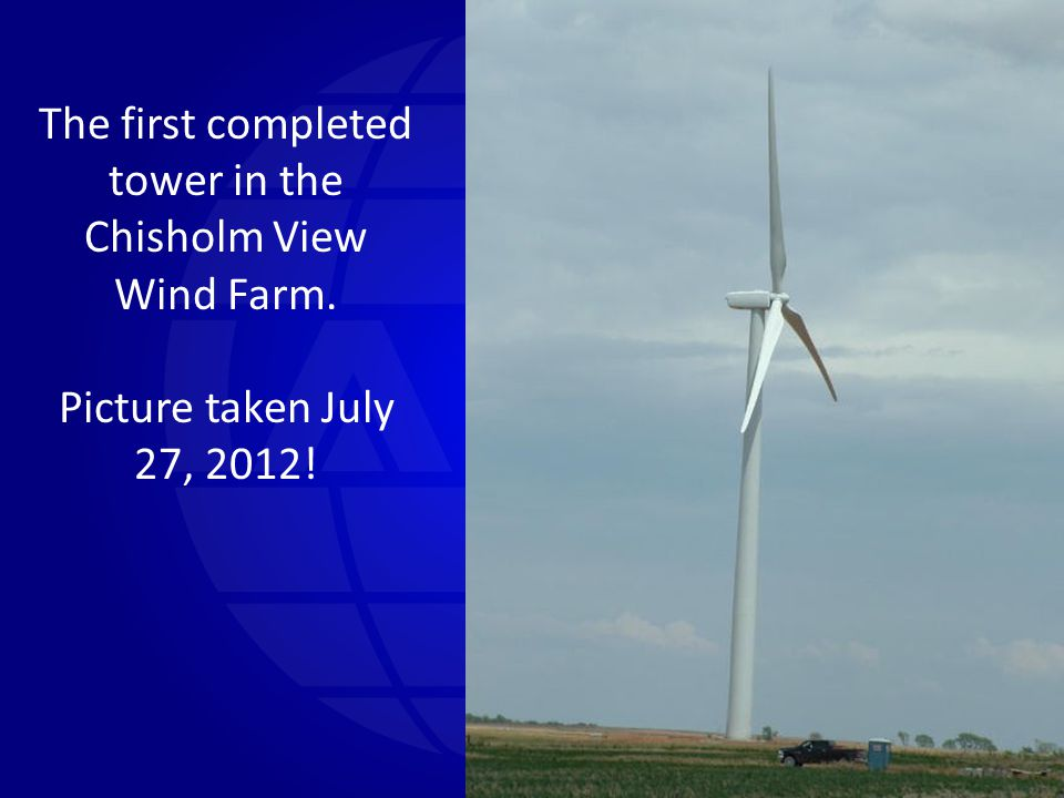 The first completed tower in the Chisholm View Wind Farm.