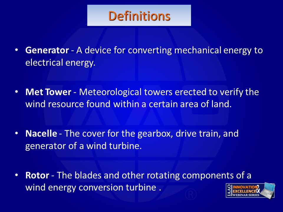 Definitions Generator - A device for converting mechanical energy to electrical energy.