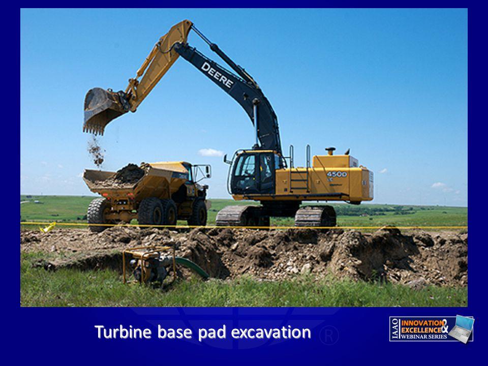 Turbine base pad excavation