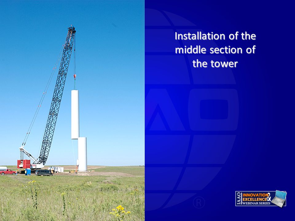 Installation of the middle section of the tower