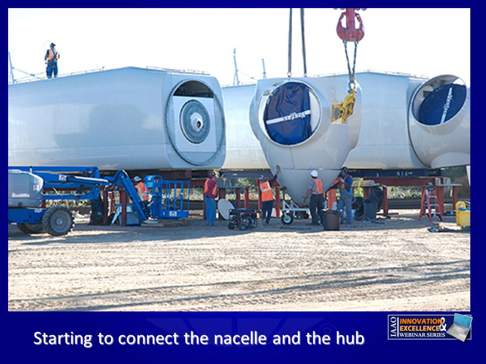 Starting to connect the nacelle and the hub