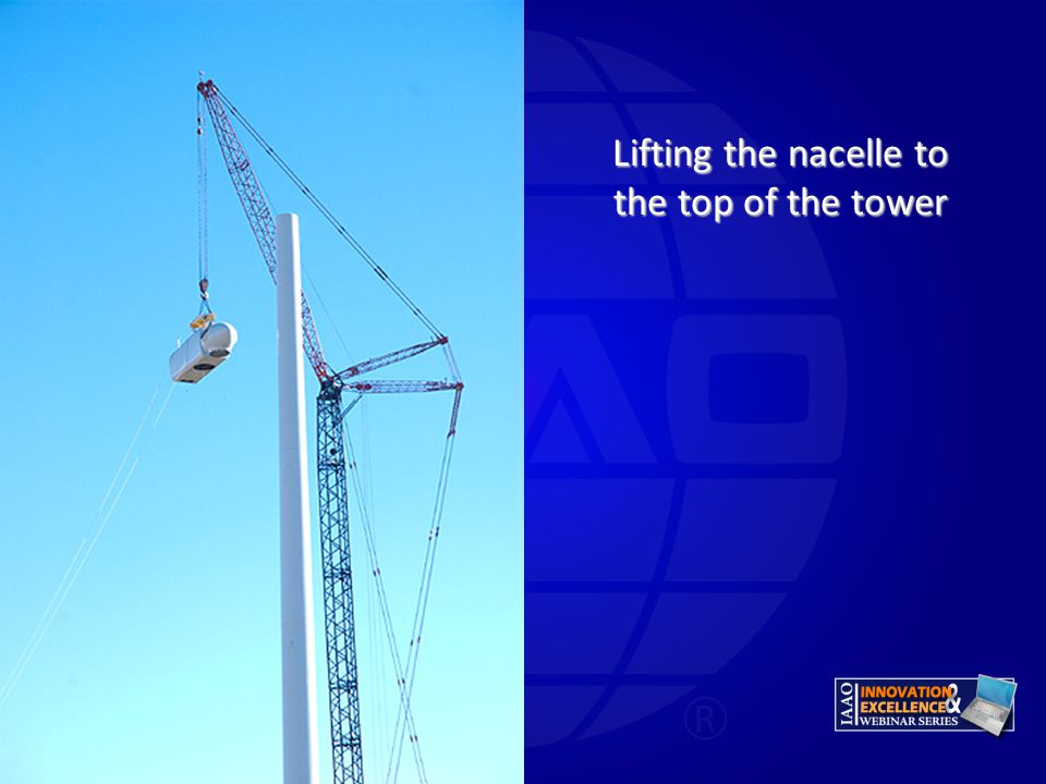 Lifting the nacelle to the top of the tower