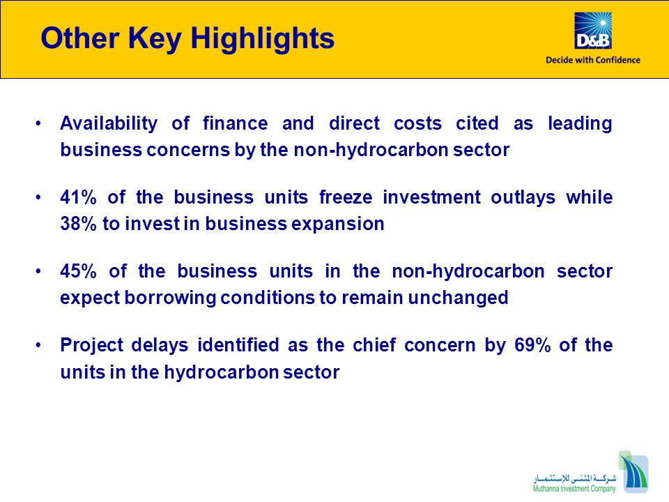 Other Key Highlights Availability of finance and direct costs cited as leading business concerns by the non-hydrocarbon sector.