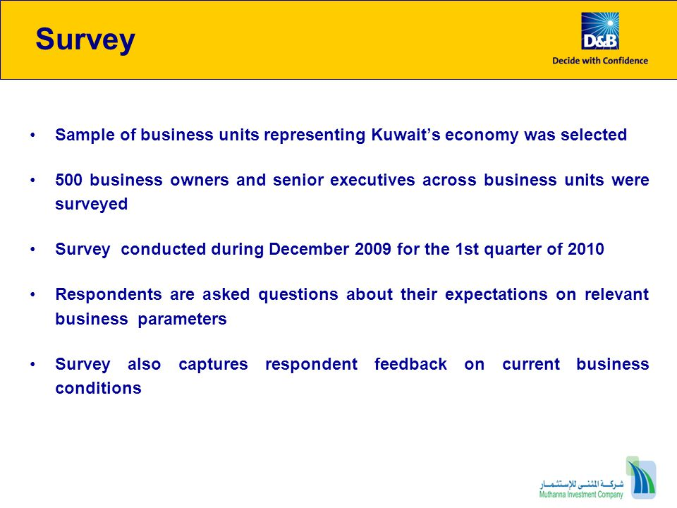 Survey Sample of business units representing Kuwait's economy was selected.