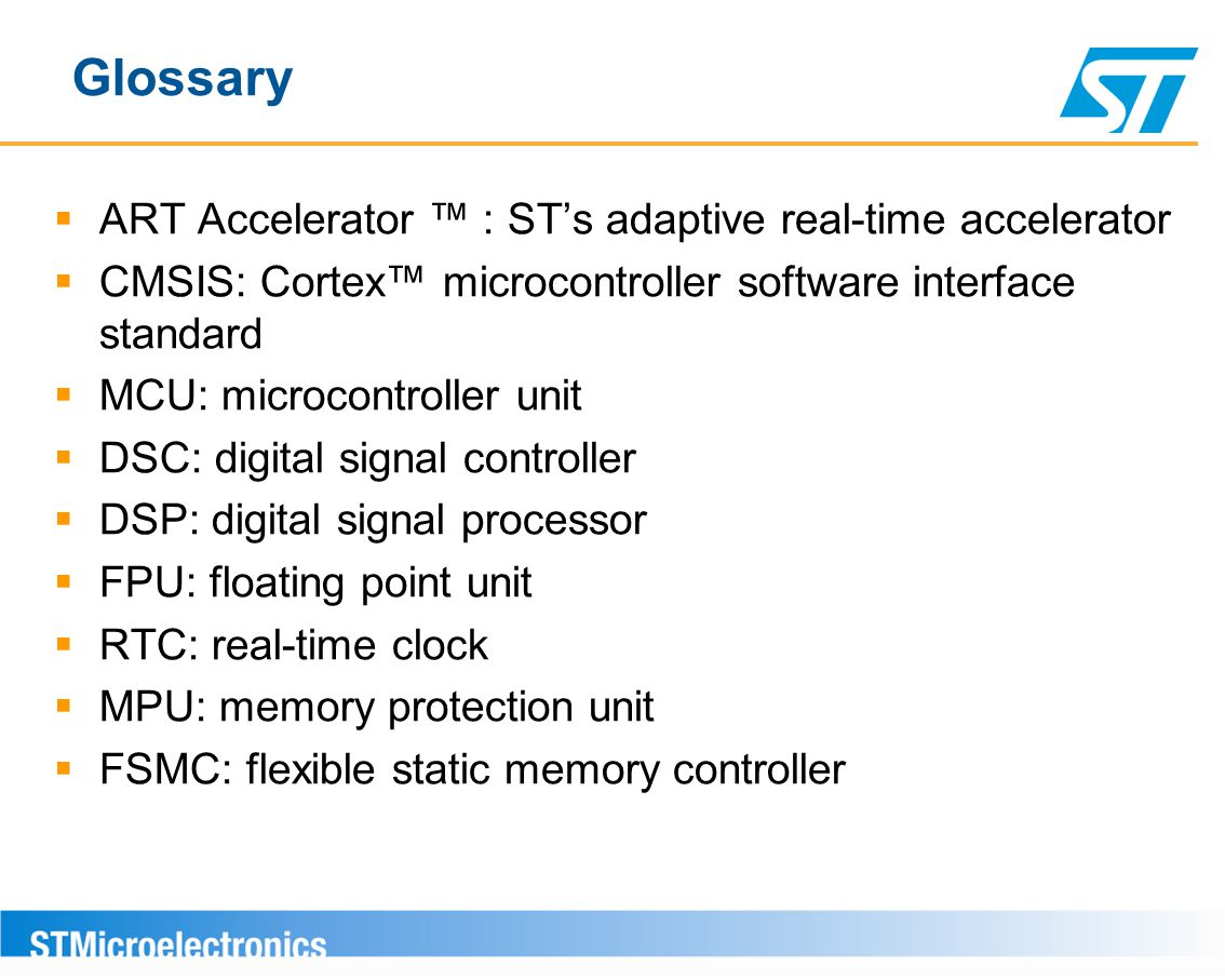 Glossary ART Accelerator ™ : ST's adaptive real-time accelerator