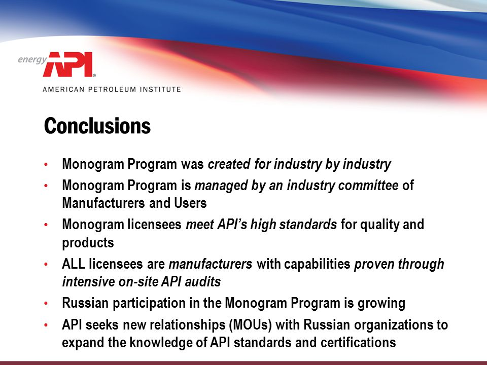 Conclusions Monogram Program was created for industry by industry