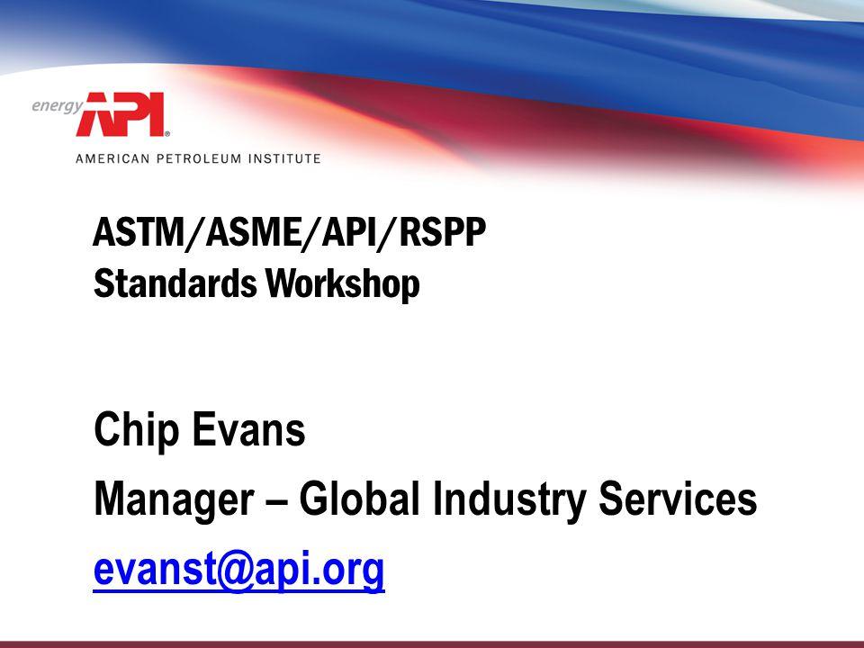 ASTM/ASME/API/RSPP Standards Workshop