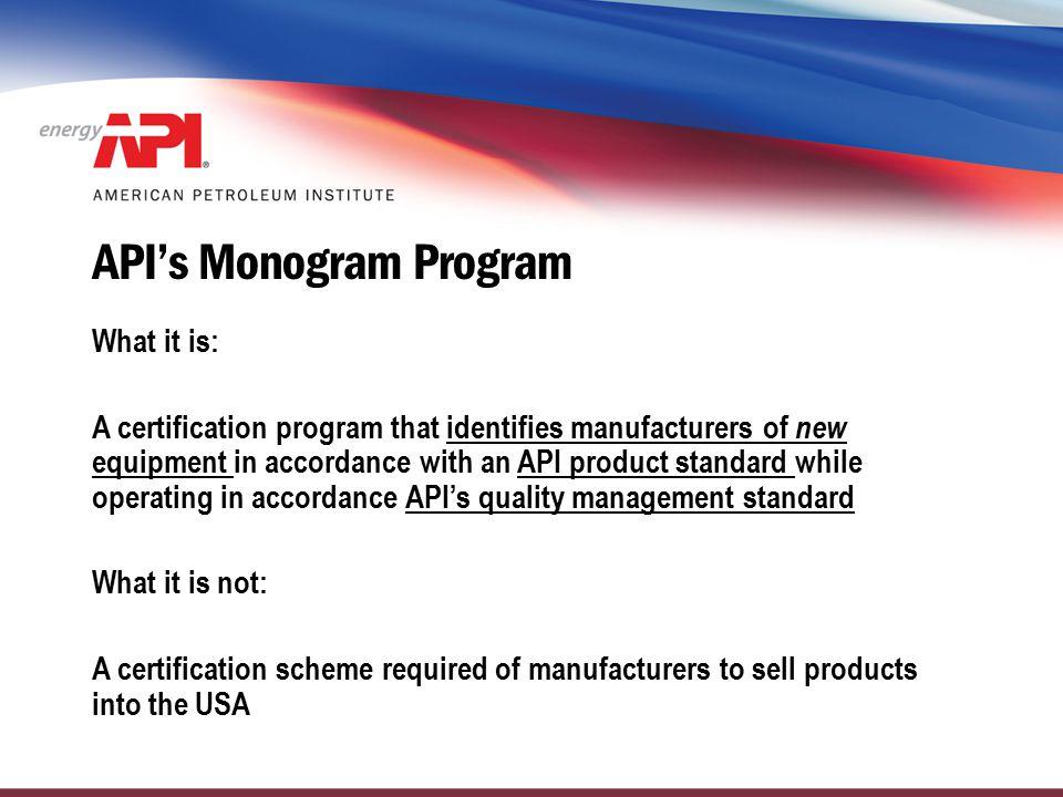 API's Monogram Program