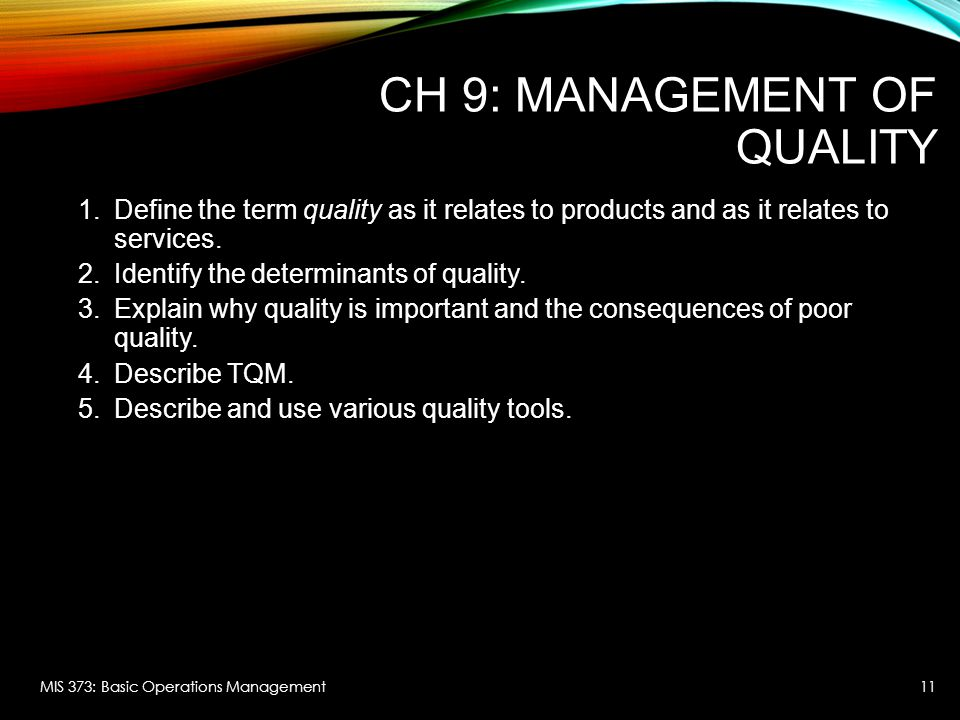 CH 9: Management of Quality