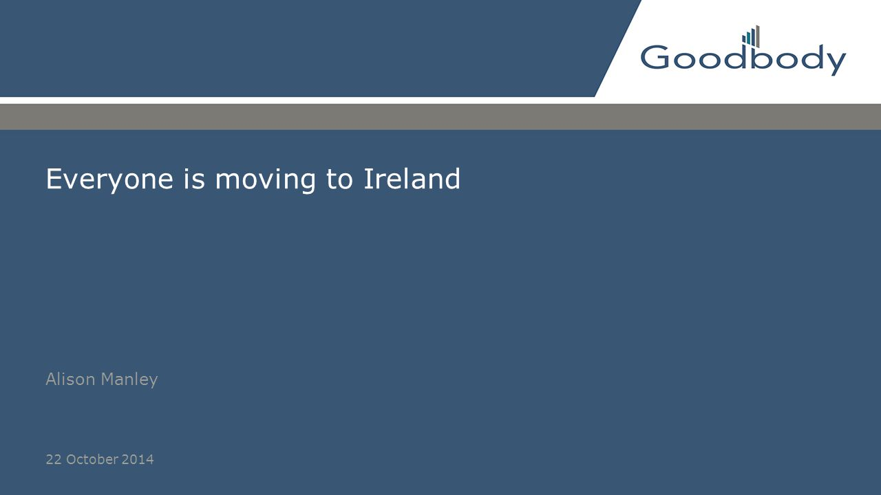 Everyone is moving to Ireland