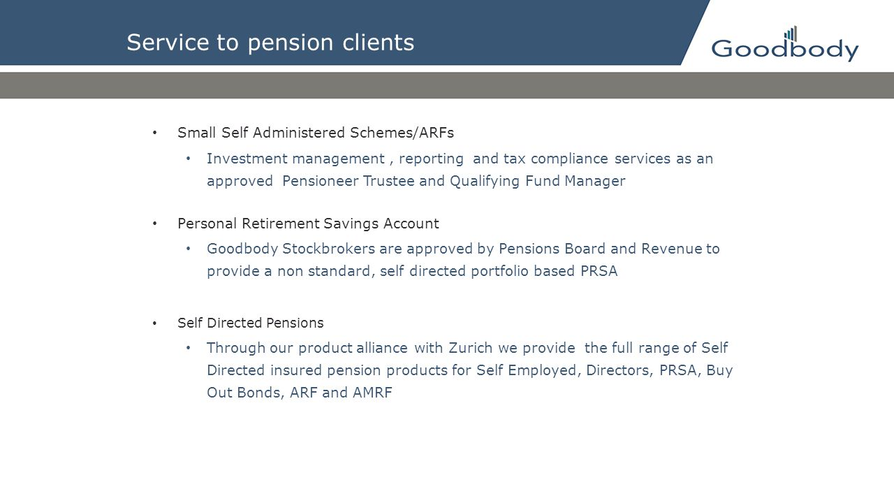 Service to pension clients