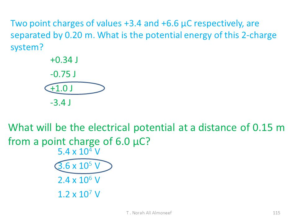 Two point charges of values and +6