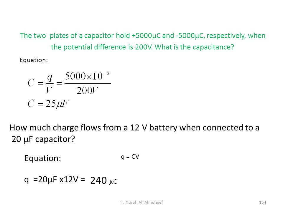 240 mC How much charge flows from a 12 V battery when connected to a