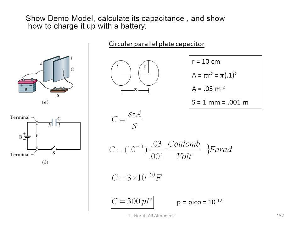 Show Demo Model, calculate its capacitance , and show how to charge it up with a battery.