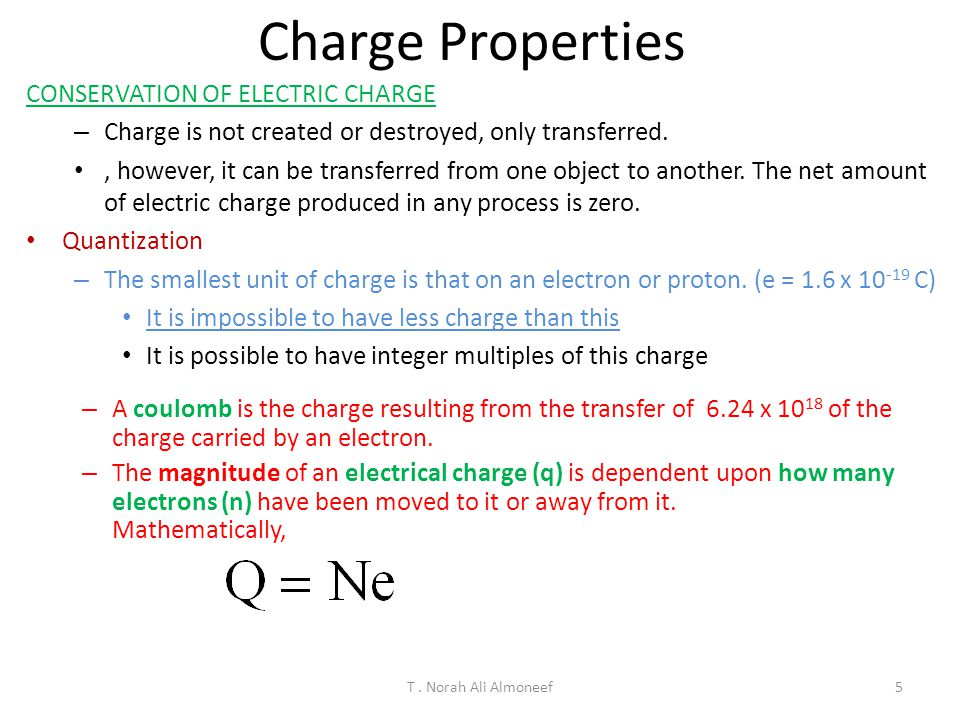Charge Properties CONSERVATION OF ELECTRIC CHARGE