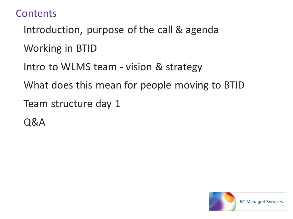 Introduction, purpose of the call & agenda Working in BTID