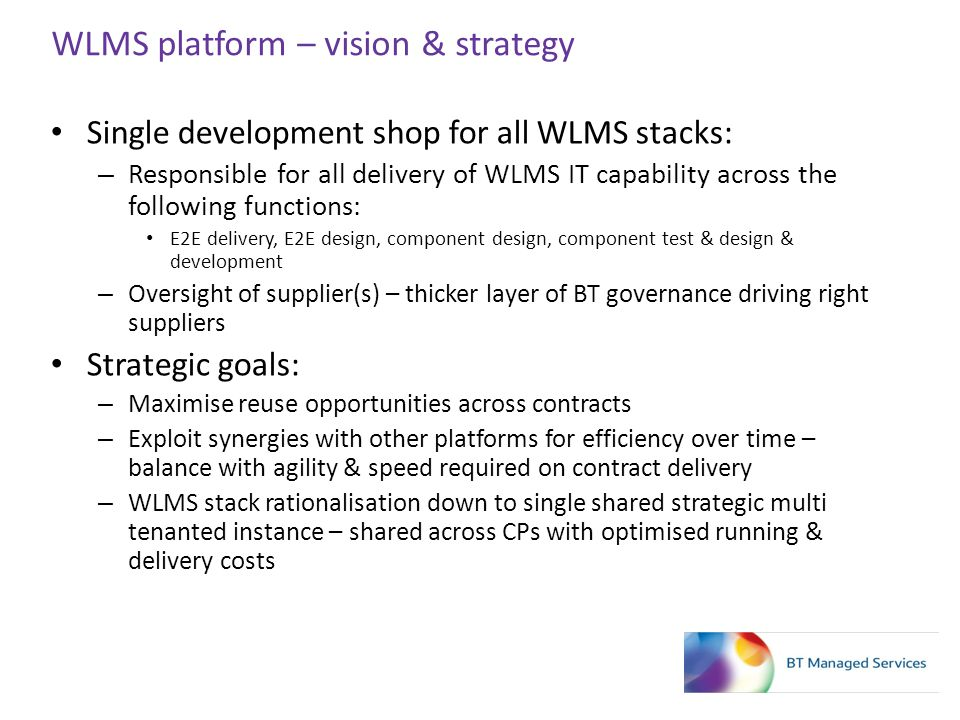 WLMS platform – vision & strategy
