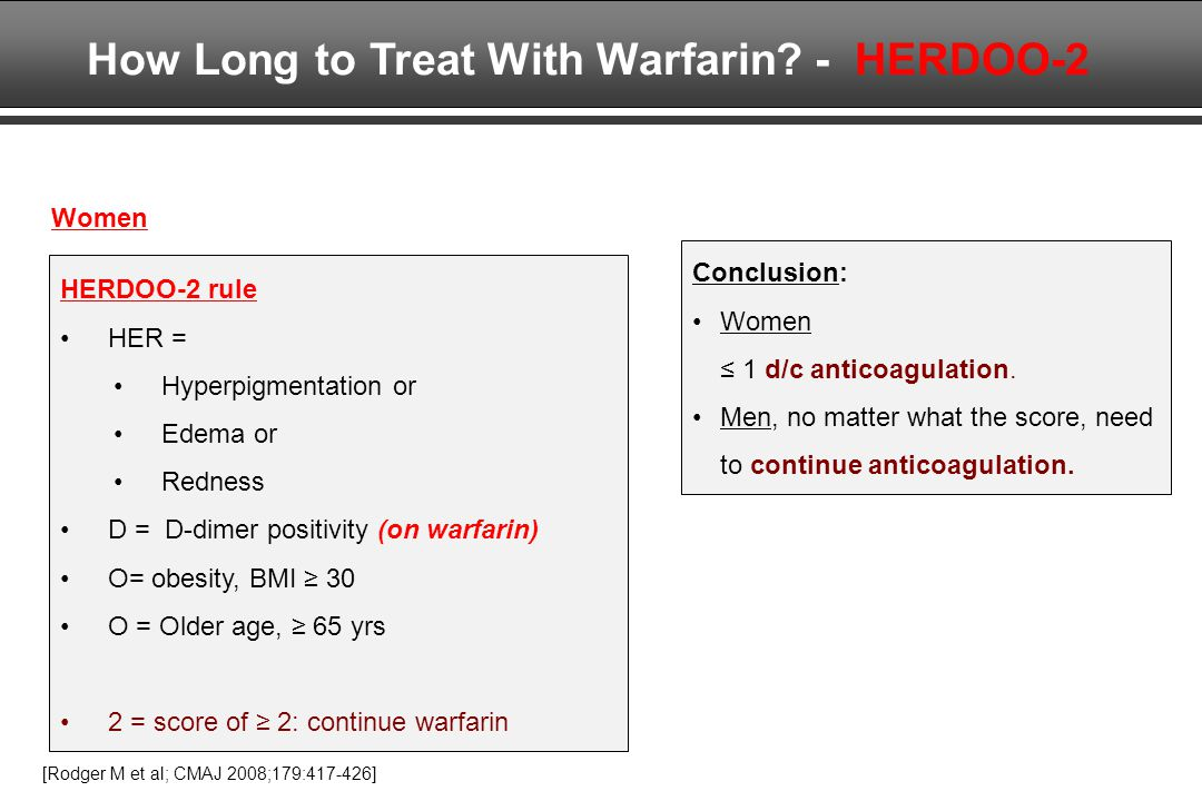 How Long to Treat With Warfarin - HERDOO-2