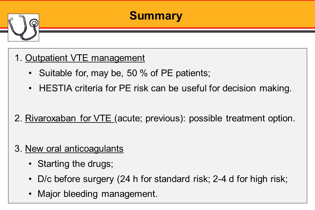 Summary Outpatient VTE management