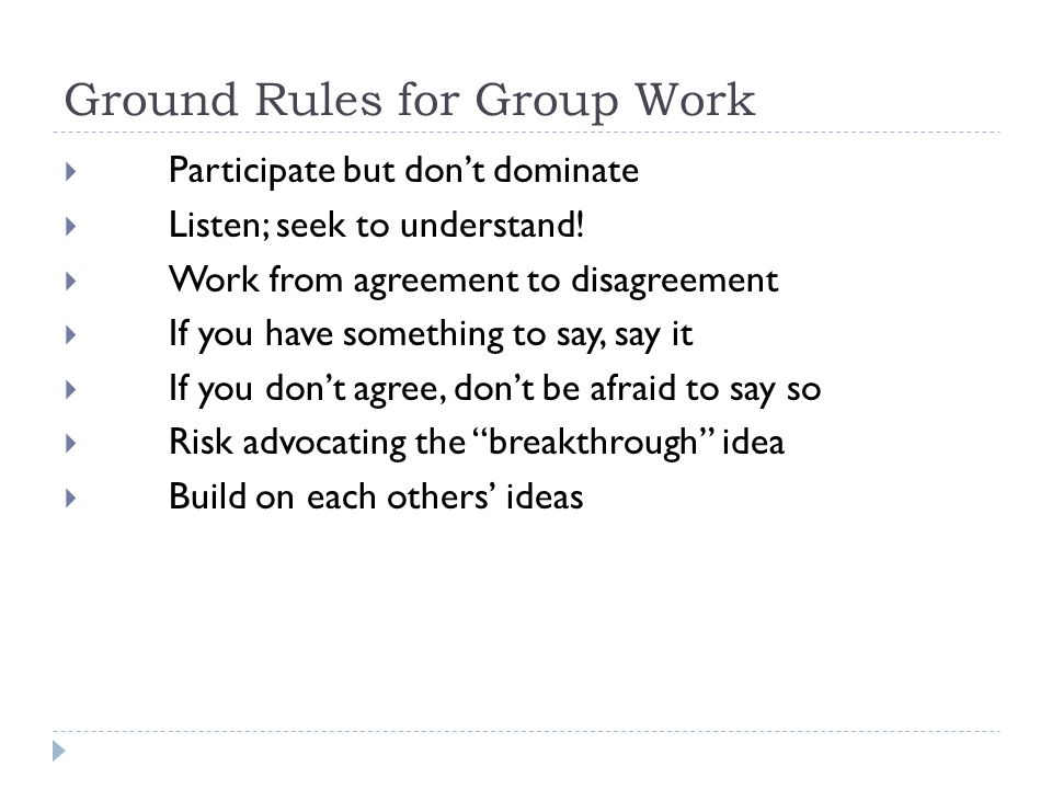 Ground Rules for Group Work