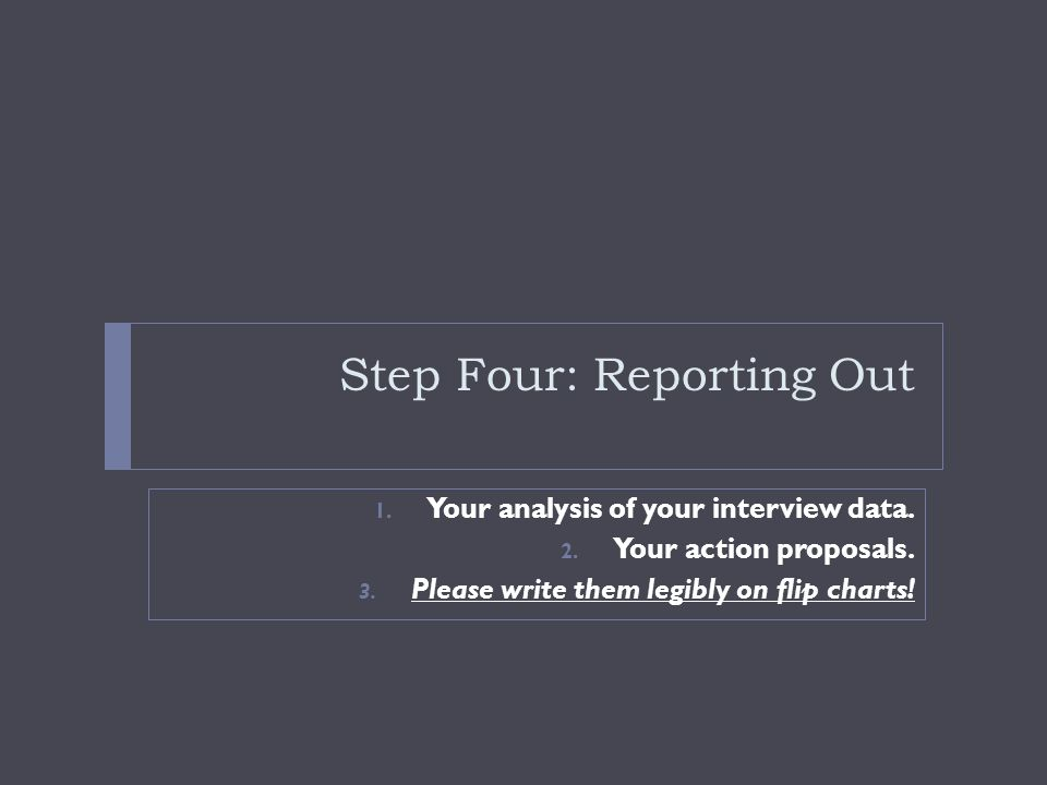 Step Four: Reporting Out