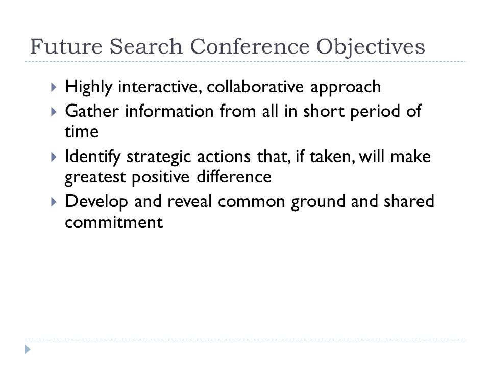 Future Search Conference Objectives