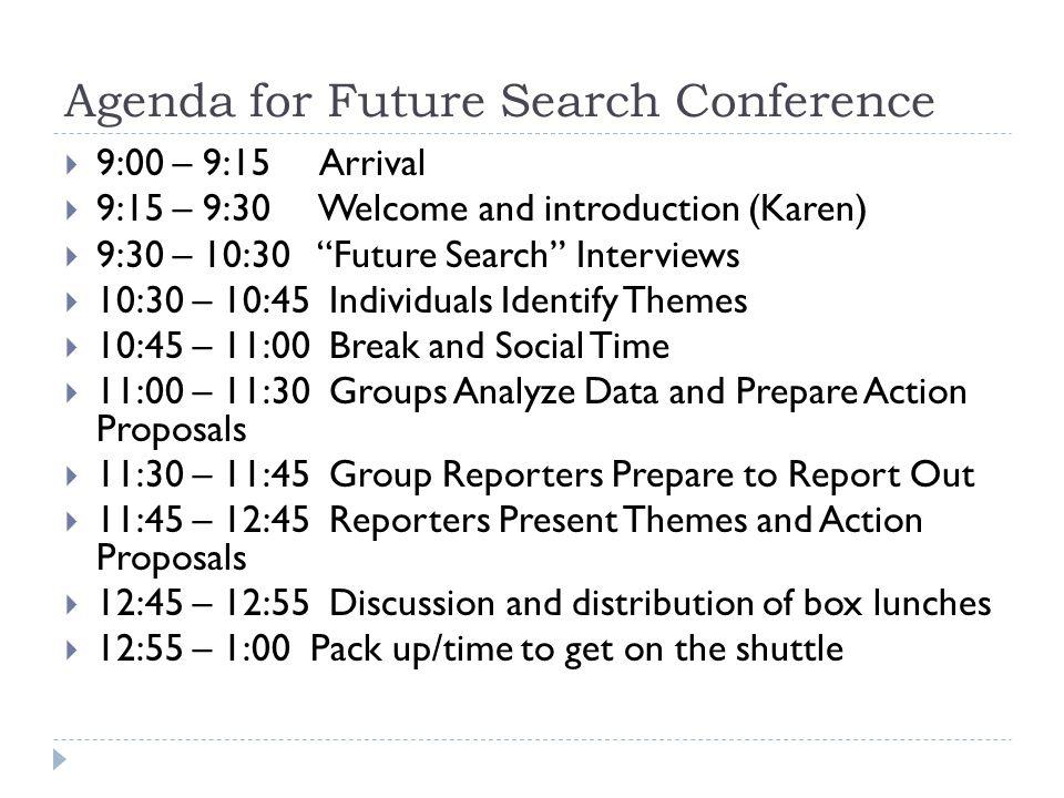 Agenda for Future Search Conference
