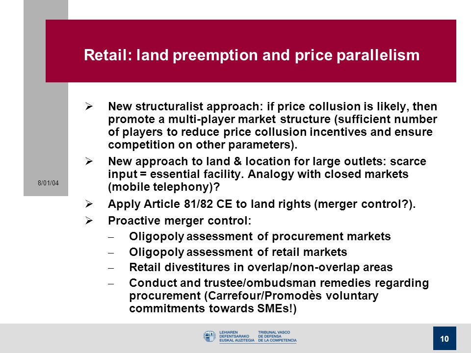 Retail: land preemption and price parallelism